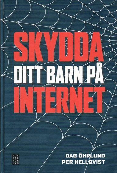 bokomslag Skydda ditt barn på Internet