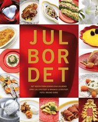 bokomslag Julbordet : det bästa från Gondolens julbord