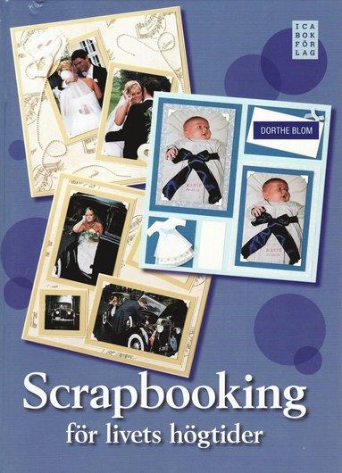 bokomslag Scrapbooking för livets högtider