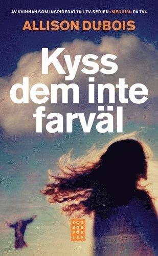 bokomslag Kyss dem inte farväl