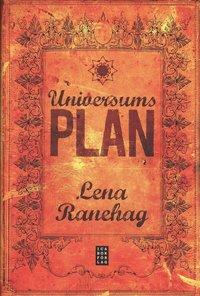 bokomslag Universums plan : själens kreativa och andliga utveckling