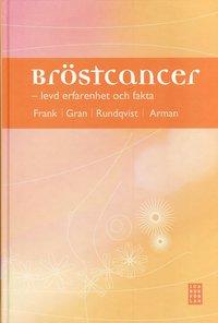 bokomslag Bröstcancer : levd erfarenhet och fakta