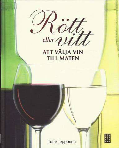 bokomslag Rött eller vitt : att välja vin till maten
