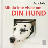 bokomslag Allt du inte visste om din hund
