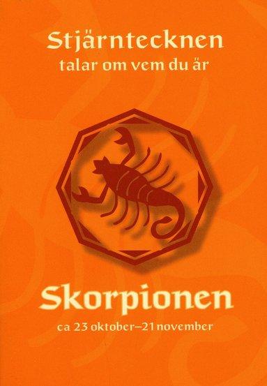 bokomslag Stjärntecknen talar om vem du är : skorpionen
