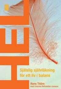bokomslag Hel : själslig självläkning för ett liv i balans