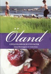 bokomslag Öland : upplevelser och utflykter