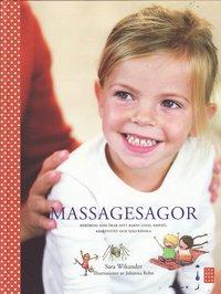 bokomslag Massagesagor : beröring som ökar ditt barns lugn, empati, kreativitet och självkänsla
