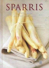 bokomslag Sparris : 35 läckra recept på vit och grön sparris