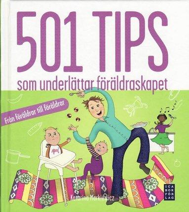 bokomslag 501 tips som underlättar föräldraskapet