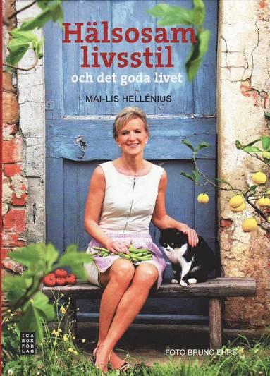 bokomslag Hälsosam livsstil : och det goda i livet
