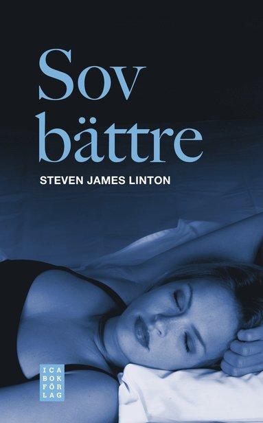 bokomslag Sov bättre : åtta steg till bättre sömn