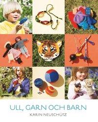 bokomslag Ull, garn och barn