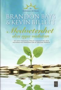 bokomslag Medvetenhet - den nya valutan : ett nytt paradigm för att manifestera äkta välstånd och rikedom för en hållbar framtid