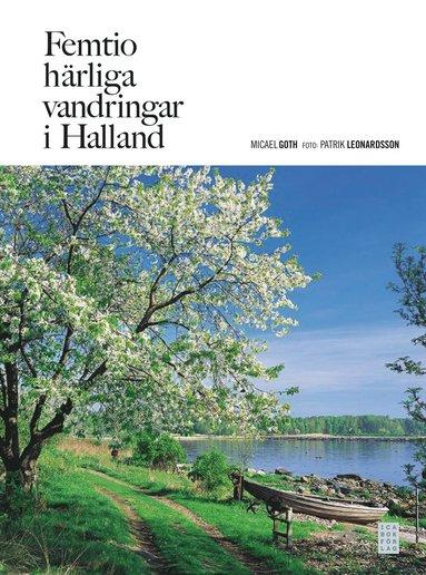 bokomslag Femtio härliga vandringar i Halland