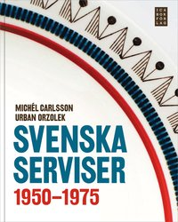 bokomslag Svenska serviser 1950-1975