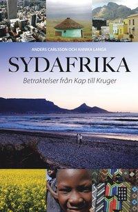 bokomslag Sydafrika : betraktelser från Kap till Kruger
