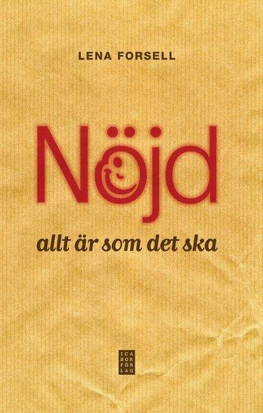 bokomslag Nöjd - allt är som det ska