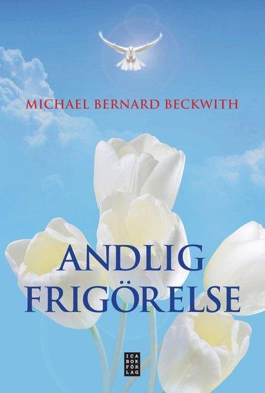 bokomslag Andlig frigörelse : väck din inre intelligens