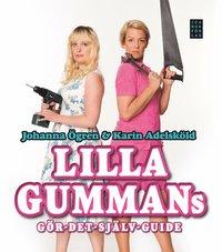 bokomslag Lilla gummans gör-det-själv-guide