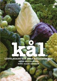 bokomslag Kål : lättlagade och goda hälsobomber