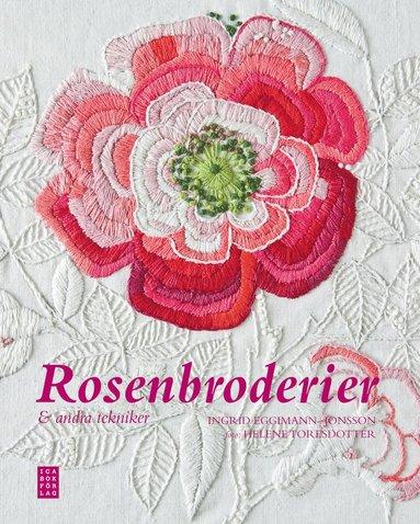 bokomslag Rosenbroderier & andra tekniker