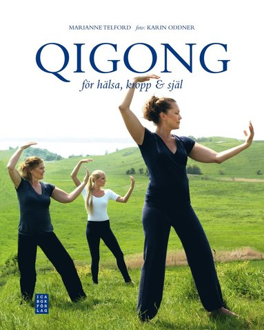 bokomslag Qigong för hälsa kropp & själ