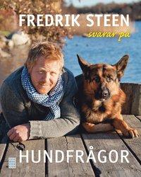 bokomslag Fredrik Steen svarar på hundfrågor
