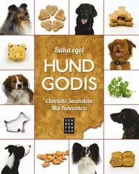 bokomslag Baka eget hundgodis
