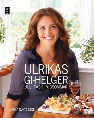 bokomslag Ulrikas GI-helger: Jul Påsk Midsommar