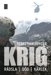 bokomslag Krig : rädsla, död, kärlek