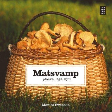 bokomslag Matsvamp : plocka, laga, njut!