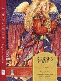 bokomslag Änglarnas medicin : hela kropp och själ med hjälp av änglarna