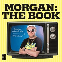 bokomslag Morgan : the book