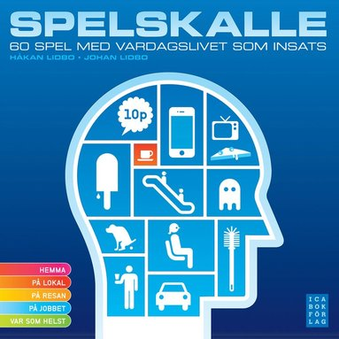 bokomslag Spelskalle : 60 spel med vardagslivet som insats