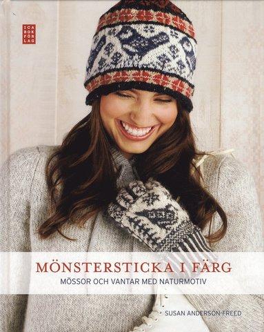 bokomslag Mönstersticka i färg : mössor och vantar med naturmotiv