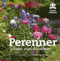 bokomslag Perenner : skapa med blommor