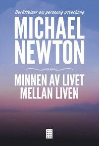 bokomslag Minnen av livet mellan liven : berättelser om personlig utveckling