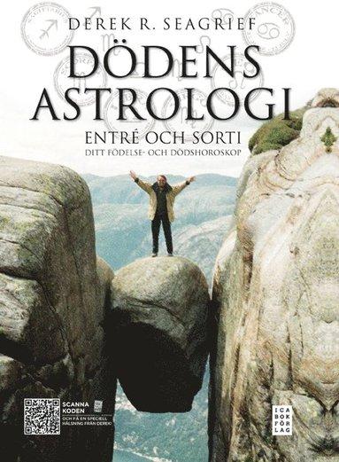 bokomslag Dödens astrologi : entré och sorti - ditt födelse- och dödshoroskop