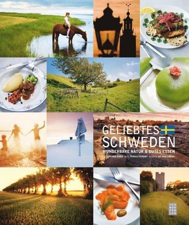 bokomslag Geliebtes Schweden : wunderbare natur & gutes essen