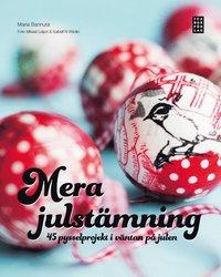 bokomslag Mera julstämning : 45 pysselprojekt i väntan på julen