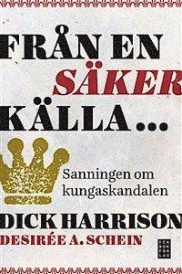 bokomslag Från en säker källa... sanningen om kungaskandalen