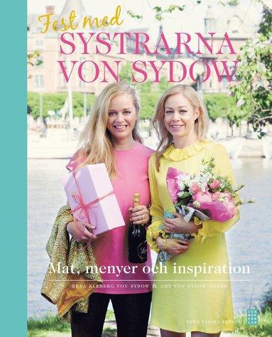 bokomslag Fest med systrarna von Sydow