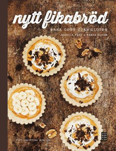 bokomslag Nytt fikabröd : baka gott utan gluten