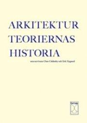 bokomslag Arkitekturteoriernas historia