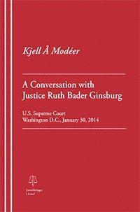 bokomslag A Conversation with Justice Ruth Bader Ginsburg