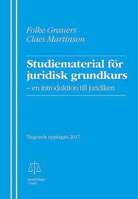 bokomslag Studiematerial för juridisk grundkurs : en introduktion till juridiken