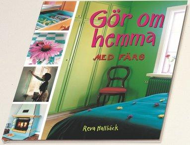 bokomslag Gör om hemma med färg