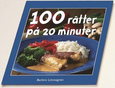bokomslag 100 rätter på 20 minuter