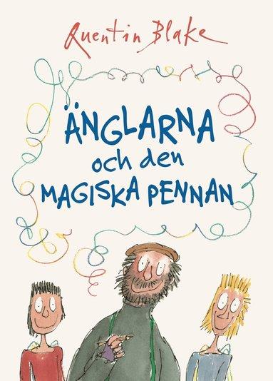 bokomslag Änglarna och den magiska pennan